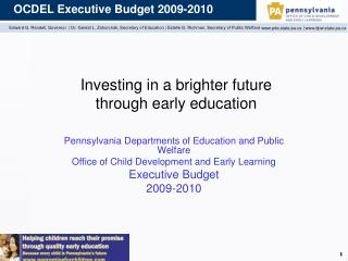Investing in a brighter future  through early education