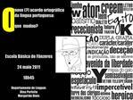 Novo  acordo ortogr fico              da l ngua portuguesa:   que  mudou
