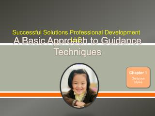 A Basic Approach to Guidance Techniques