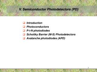 V. Semiconductor Photodetectors PD