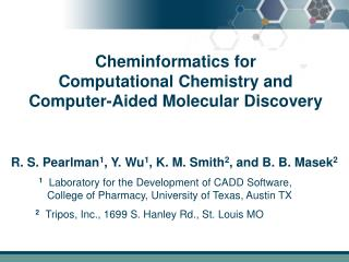Cheminformatics for  Computational Chemistry and  Computer-Aided Molecular Discovery