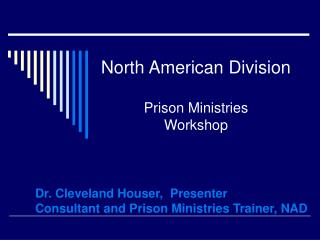 North American Division   Prison Ministries  Workshop