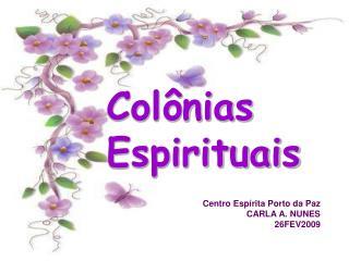 Col nias Espirituais