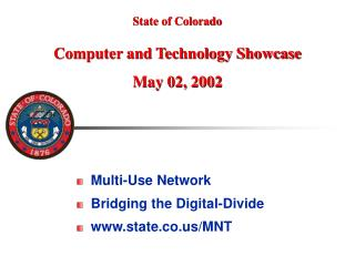 Multi-Use Network Bridging the Digital-Divide state.co