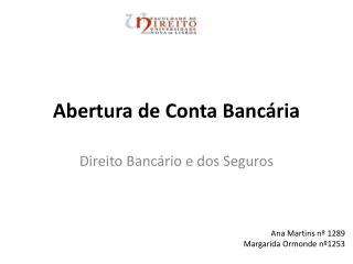 Abertura de Conta Banc ria