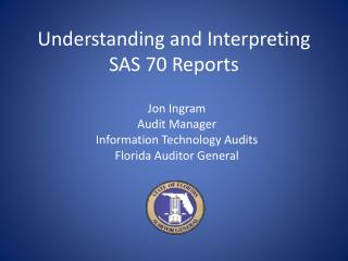 Understanding and Interpreting SAS 70 Reports