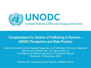 Compensation For Victims of Trafficking in Persons    UNODC Perspective and State Practice   Expert Consultation of the