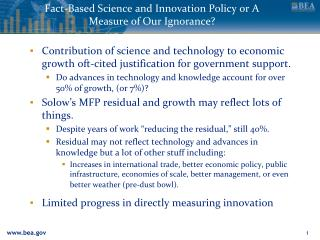 Fact-Based Science and Innovation Policy or A Measure of Our Ignorance
