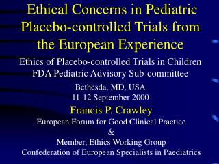 Ethical Concerns in Pediatric Placebo-controlled Trials from the European Experience  Ethics of Placebo-controlled Trial