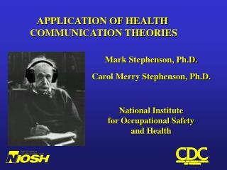 Mark Stephenson, Ph.D.  Carol Merry Stephenson, Ph.D.