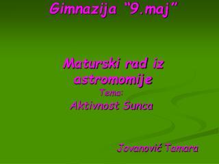 Gimnazija  9.maj    Maturski rad iz astromomije