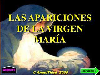 LAS APARICIONES DE LA VIRGEN MAR A