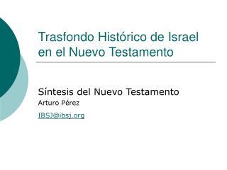 Trasfondo Hist rico de Israel en el Nuevo Testamento