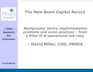 The New Basel Capital Accord     Background, basics, implementation problems and some solutions   from a Pillar II  oper