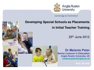 Developing Special Schools as Placements  in Initial Teacher Training  25th June 2012