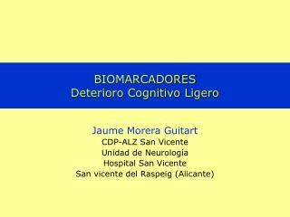 BIOMARCADORES Deterioro Cognitivo Ligero