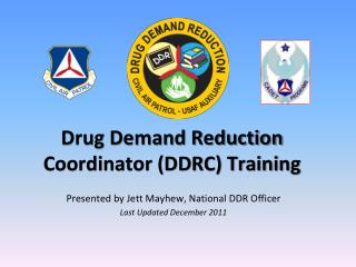 Drug Demand Reduction Coordinator DDRC Training