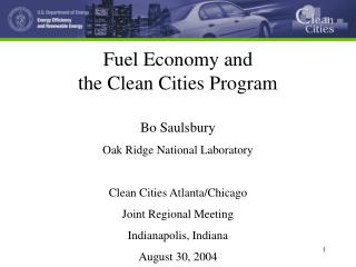 Fuel Economy and  the Clean Cities Program
