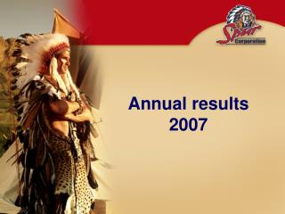 Annual results 2007