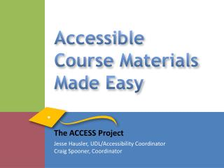 Accessible Course Materials Made Easy