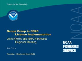 Scope Creep in FERC  License Implementation