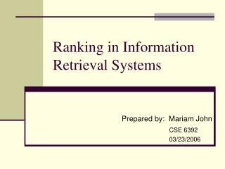 Ranking in Information Retrieval Systems