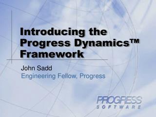 Introducing the Progress Dynamics  Framework
