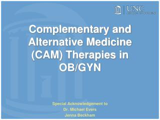 Complementary and Alternative Medicine CAM Therapies in OB