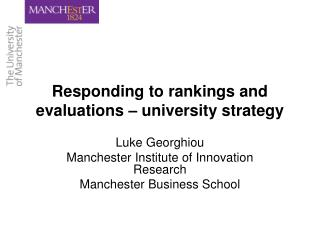 Responding to rankings and evaluations   university strategy