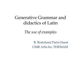 Generative Grammar and didactics of Latin