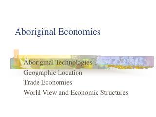 Aboriginal Economies