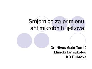 Smjernice za primjenu antimikrobnih lijekova