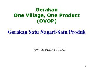 Gerakan  One Village, One Product  OVOP   Gerakan Satu Nagari-Satu Produk