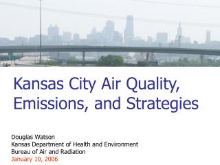 Kansas City Air Quality, Emissions, and Strategies