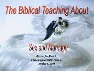 Pastor Joe Pursch Chinese Grace Bible Church October 5, 2008