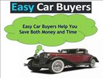 Easy Car Buyers Help You Save Both Money and Time
