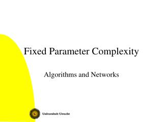 Fixed Parameter Complexity