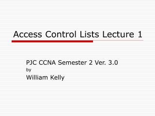access control lists lecture 1