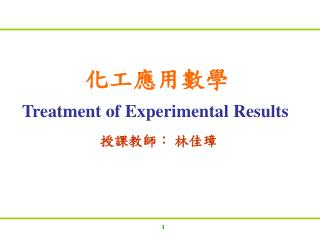 Treatment of Experimental Results