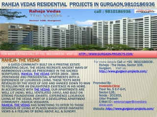 residential  projects in gurgaon, raheja vedas, 9810186936