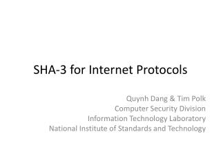 SHA-3 for Internet Protocols