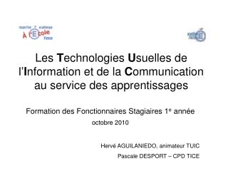 Les Technologies Usuelles de l Information et de la Communication au service des apprentissages