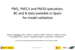 PM1, PM2.5 and PM10 speciation, BC and N data available in Spain  for model validation