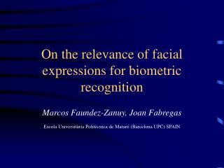 On the relevance of facial expressions for biometric recognition