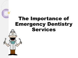 The Importance of Emergency Dentistry Services