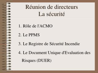 R le de lACMO  Le PPMS  Le Registre de S curit  Incendie  Le Document Unique dEvaluation des Risques DUER