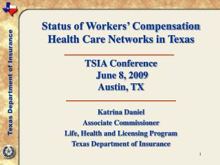 katrina daniel associate commissioner life, health and licensing program texas department of insurance