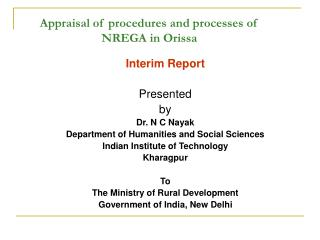 Appraisal of procedures and processes of NREGA in Orissa