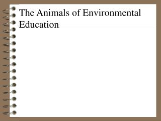 The Animals of Environmental Education