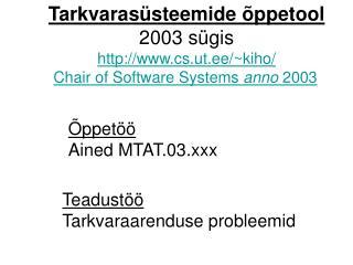 Tarkvaras steemide  ppetool 2003 s gis cs.ut.ee